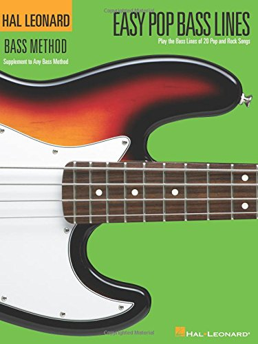 9780634070211: Easy Pop Bass Lines: Supplemental Songbook to Book 1 of the Hal Leonard Bass Method