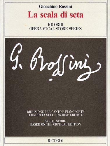 9780634070426: Gioachino Rossini - La Scala Di Seta (the Silken Ladder): Opera Vocal Score Critical Edition by Anders Wiklund