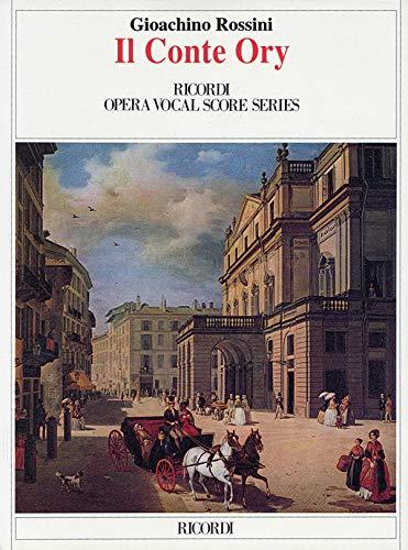 Il Conte Ory (The Count Ory): Vocal: Composer-Gioachino Rossini