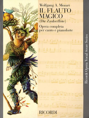 9780634071836: IL FLAUTO MAGICO VOCAL SCORE PAPER ITALIAN GERMAN THE MAGIC FLUTE NEW ART COVER