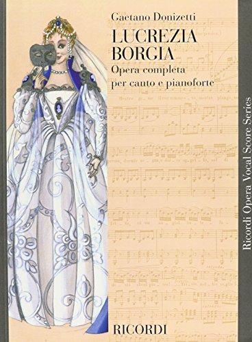 9780634072079: BORGIA LUCREZIA OPERA VOCAL SCORE SERIES PAPER