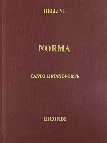 9780634072307: NORMA VOCAL SCORE CLOTH ITALIAN ONLY