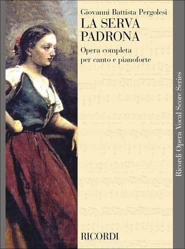 9780634072468: LA SERVA PADRONA VOCAL SCORE PAPER ITALIAN