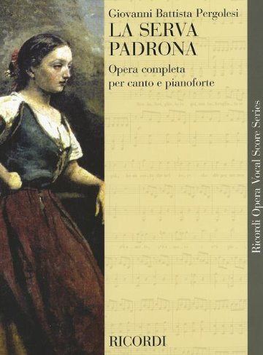 9780634072468: La Serva Padrona: Vocal Score