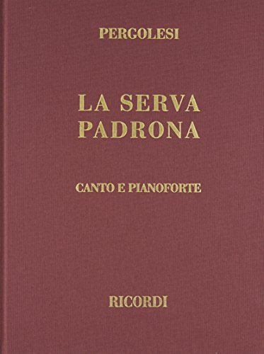 9780634072475: La Serva Padrona, Cloth, Italian only: Vocal Score