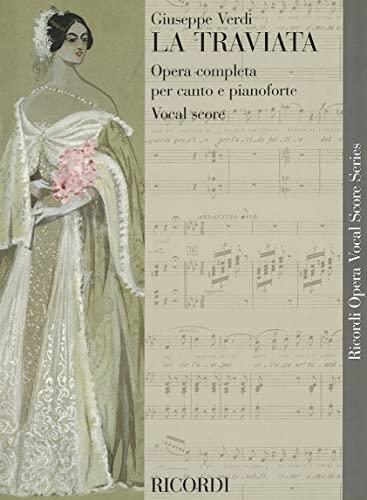 9780634072628: La Traviata: Opera Completa Per Canto E Pianoforte Vocal Score (Ricordi Opera Vocal Score)
