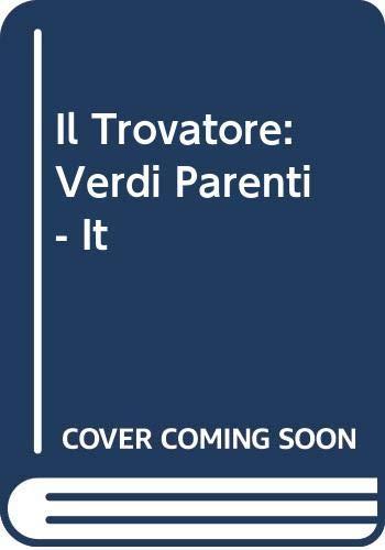 9780634072666: Il Trovatore: Verdi Parenti - It