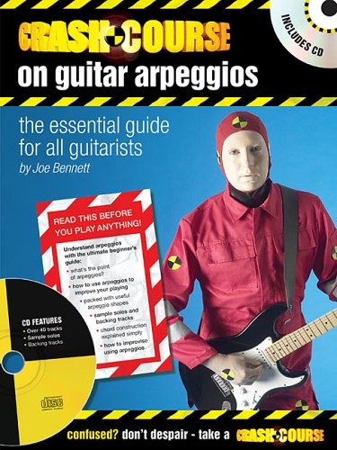 9780634073083: Crash Course on Guitar Arpeggios: The Essential Guide for All Guitarists (Guitar Educational)