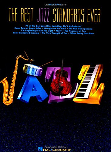 The Best Jazz Standards Ever: Staff Of Hal Leonard (Creator) Hal Leonard Publishing Corporation