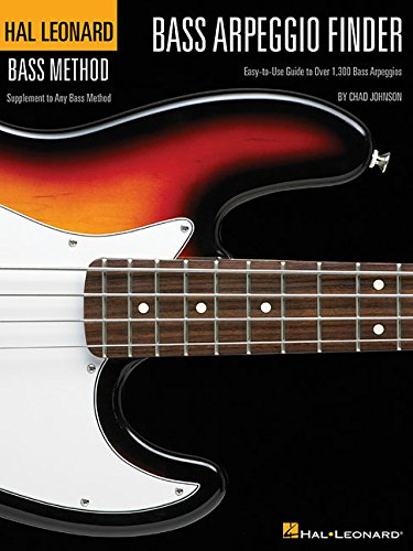 9780634073281: Bass Arpeggio Finder: Easy-to-Use Guide to Over 1,300 Bass Arpeggios Hal Leonard Bass Method