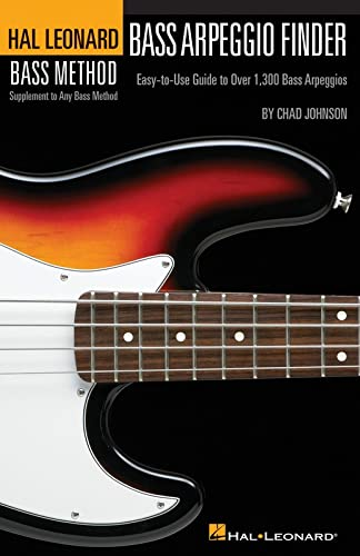 9780634073298: Bass Arpeggio Finder: Easy-To-Use Guide to Over 1,300 Bass Arpeggios Hal Leonard Bass Method
