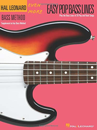 9780634073557: Even More Easy Pop Bass Lines: Supplemental Songbook to Book 3 of the Hal Leonard Bass Method