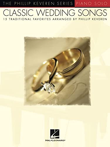 9780634074240: CLASSIC WEDDING SONGS PIANO SOLO PHILLIP KEVEREN SERIES