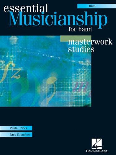 Essential Musicianship for Band Masterwork Studies. (flute-texas edition)