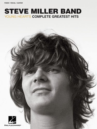 9780634077241: Steve Miller Band Young Hearts Complete Greatest Hits