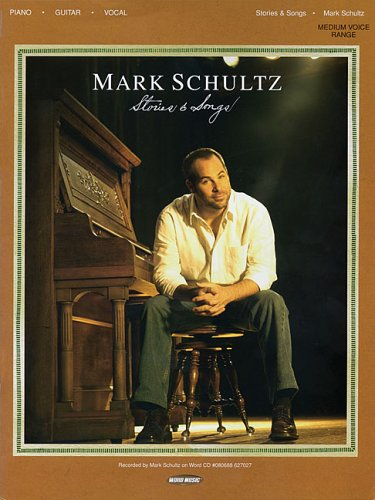9780634077661: Mark Schultz - Stories and Songs