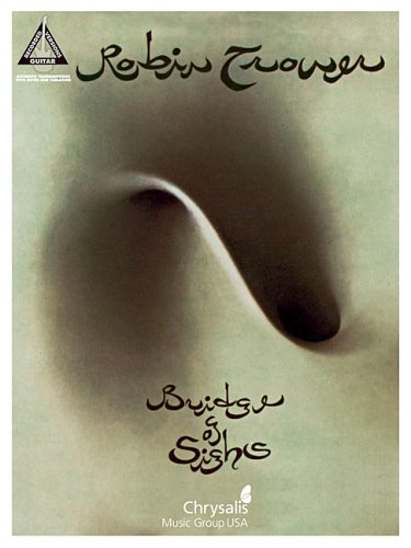9780634078491: Robin Trower - Bridge of Sighs (Guitar Recorded Versions)
