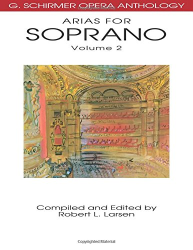 9780634078682: Arias for Soprano, Volume 2 (G. Schirmer Opera Anthology)