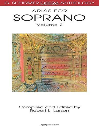 9780634078682: Arias for Soprano, Volume 2 (G. Schirmer Opera Anthology)