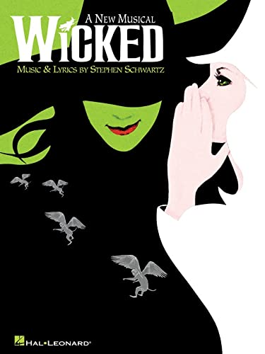 9780634078811: STEPHEN SCHWARTZ WICKED (PIANO/VOCAL SELECTIONS) PVG: A New Musical for Piano, Voice and Guitar