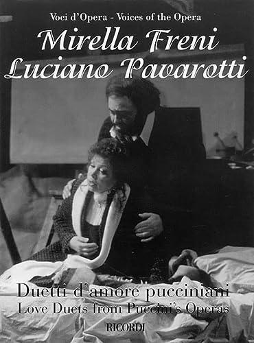 Mirella Freni and Luciano Pavarotti: Love Duets: Puccini, Giacomo/ Pavarotti,