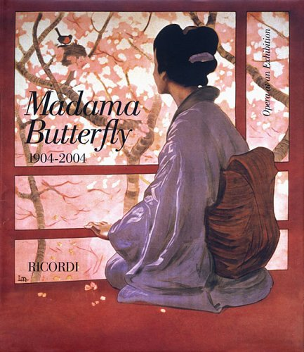 9780634079047: Madama Butterfly 1904-2004: Opera at an Exhibition