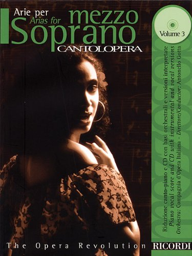 9780634079061: Cantolopera: Arias for Mezzo-Soprano Volume 3: Book/CD with Full Orchestra Accompaniments