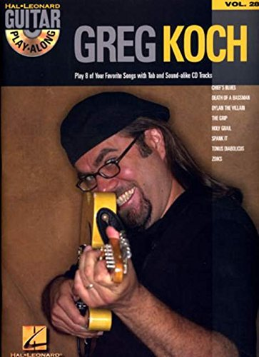 9780634079276: Guitar Play-Along Vol.028 Greg Koch + Cd