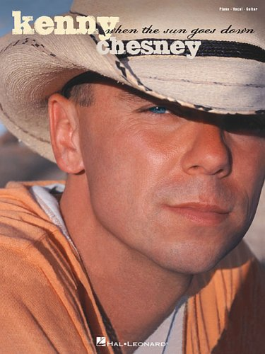 9780634079733: Kenny Chesney: When the Sun Goes Down