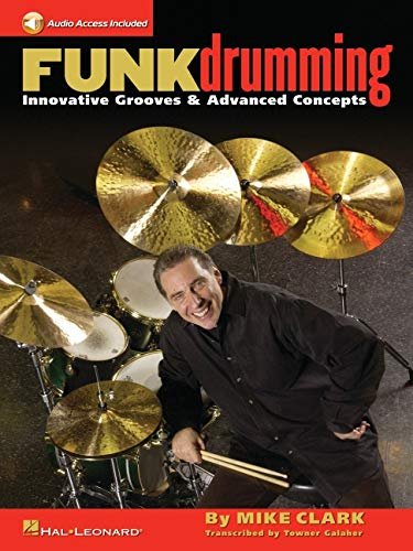 9780634079757: Funk Drumming: Innovative Grooves & Advanced Concepts