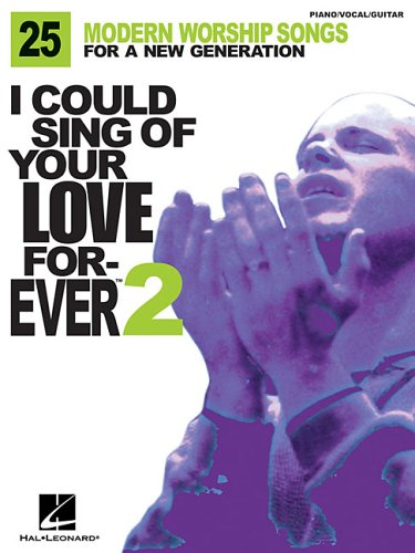 I Could Sing of Your Love Forever: Hal Leonard Corp.