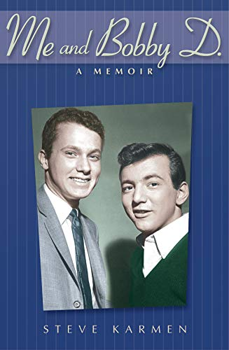9780634080265: Me and Bobby D.: A Memoir - Softcover Edition