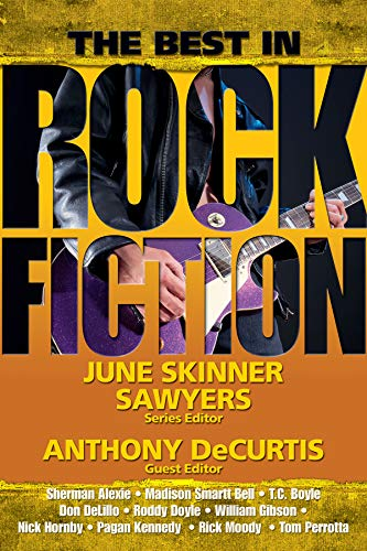 The Best in Rock Fiction: Sawyers, June Skinner; Decurtis, Anthony