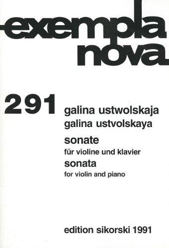 Galina Ustvolskaya - Sonata for Violin and: Galina Ustvolskaya (Composer)