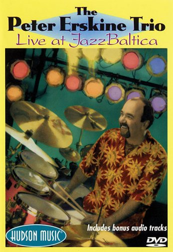 9780634081002: The Peter Erskine Trio Live At Jazz Baltica dvd