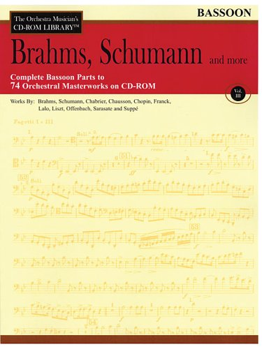 9780634081040: Orchestra Musician's CD-ROM Library Volume 3 Bassoon Brahms Schumann & More