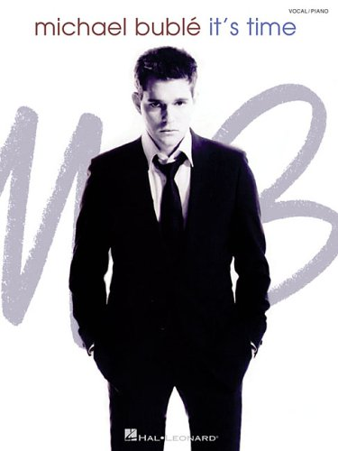 9780634081682: Michael Buble - It's Time