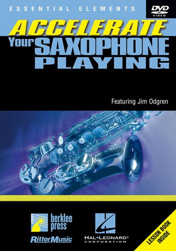 Accelerate Your Saxophone Playing (DVD video)