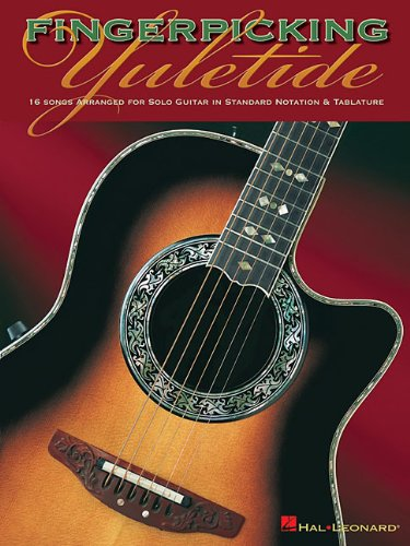 9780634081989: Fingerpicking Yuletide: 16 Songs Arranged for Solo Guitar in Standard Notation And Tab
