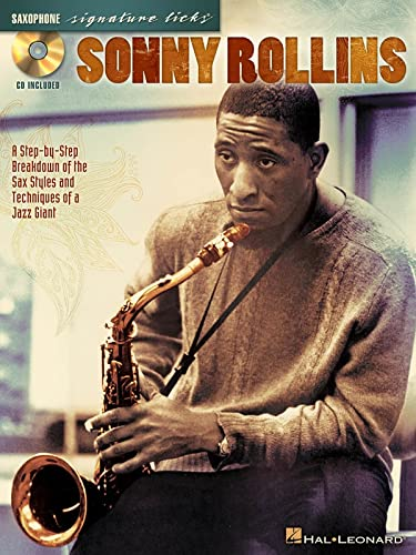 9780634082177: Sonny Rollins: A Step-by-Step Breakdown of the Sax Styles & Techniques of a Jazz Giant (Guitar Signature Licks)