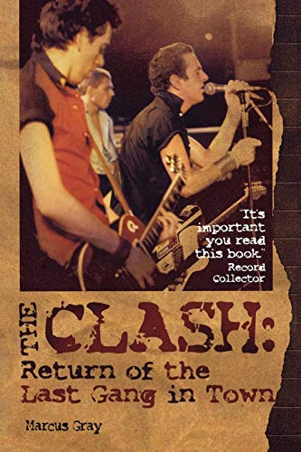9780634082405: The Clash: Return Of The Last Gang In Town