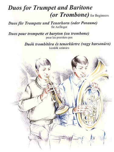 9780634082702: DUOS FOR TRUMPET AND BARITONE (OR TROMBONE) FOR BEGINNERS