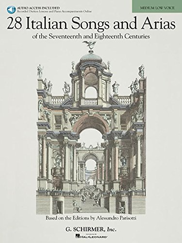 9780634082993: 28 Italian Songs & Arias of the 17th & 18th Centuries - Medium Low, Book/Online Audio: Based on the original editions by Alessandro Parisotti
