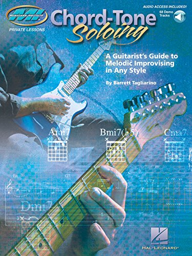 9780634083655: Chord Tone Soloing: A Guitarist's Guide to Melodic Improvising in Any Style (Musicians Institute: Private Lessons)