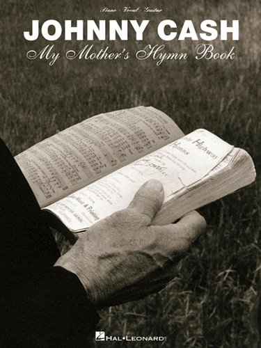 9780634083839: Johnny Cash - My Mother's Hymn Book