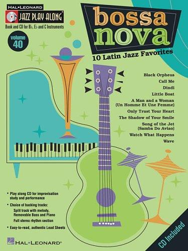 9780634083860: Bossa Nova - 10 Latin Jazz Favorites: Jazz Play-Along Volume 40 (Hal Leonard Jazz Play-Along)