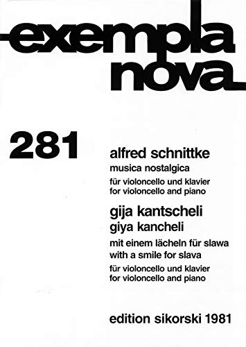 9780634084966: Alfred Schnittke - Musica Nostalgica and Giya Kancheli - With a Smile for Slava: for Cello and Piano (Exempla Nova)