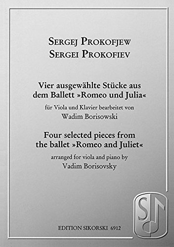 9780634084973: Sergei Prokofiev - Four Selected Pieces from the Ballet Romeo and Juliet: for Viola and Piano