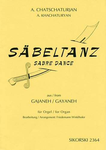 Aram Khachaturian - Sabre Dance: from the: Freidemann Winklhofer (Editor)