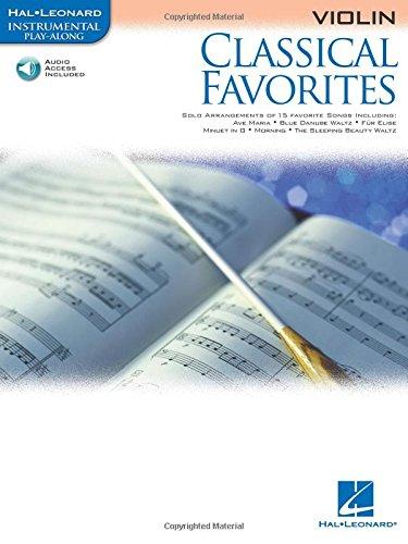 9780634085673: Classical Favorites for Violin Book & Online Audio (Hal Leonard Instrumental Play-Along) Violin